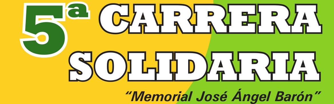 "5ª CARRERA SOLIDARIA CONTRA EL CANCER DE SARIÑENA-""Memorial Jose Angel Baron"""