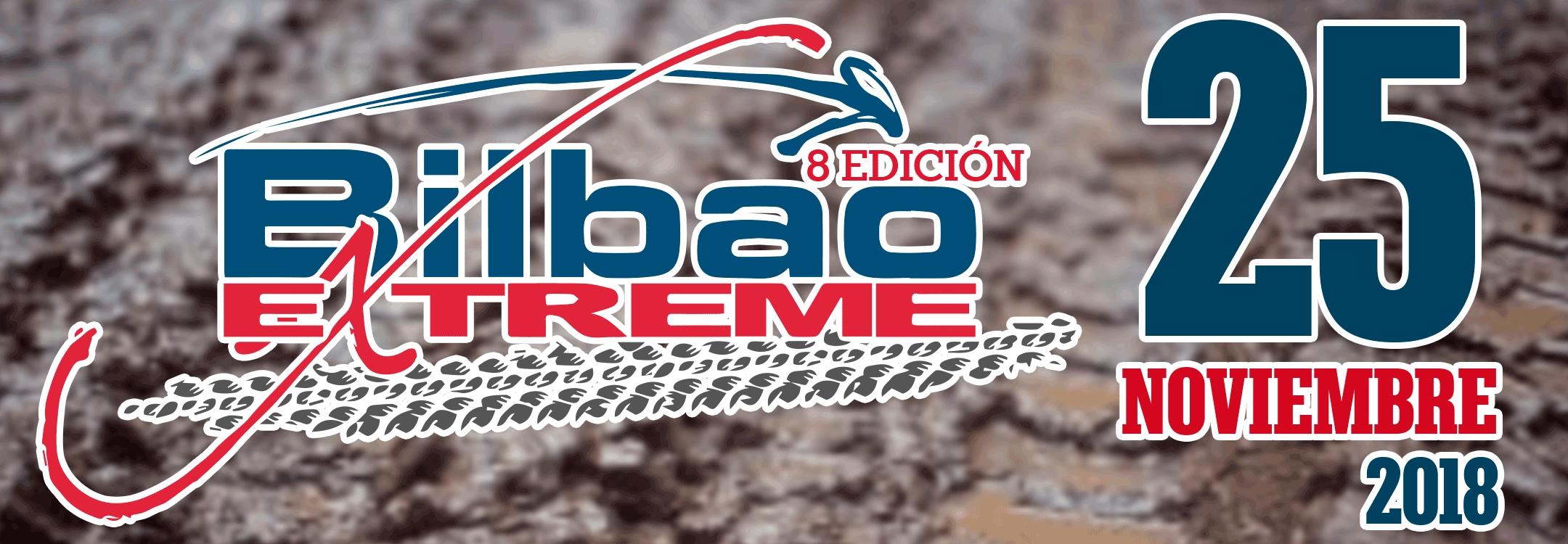Bilbao Extreme 8ª Edición