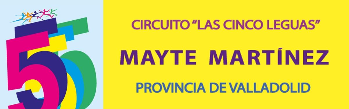 """4ª Prueba XXIV Circuito """"Las Cinco Leguas"""" Mayte Martínez  - MEGECES"""