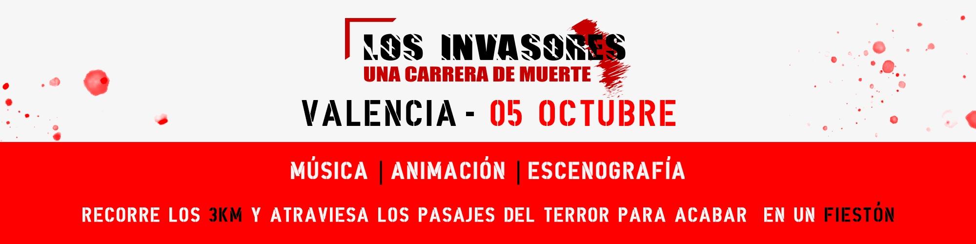LOS INVASORES en Valencia 1st Edition 05-10-2019