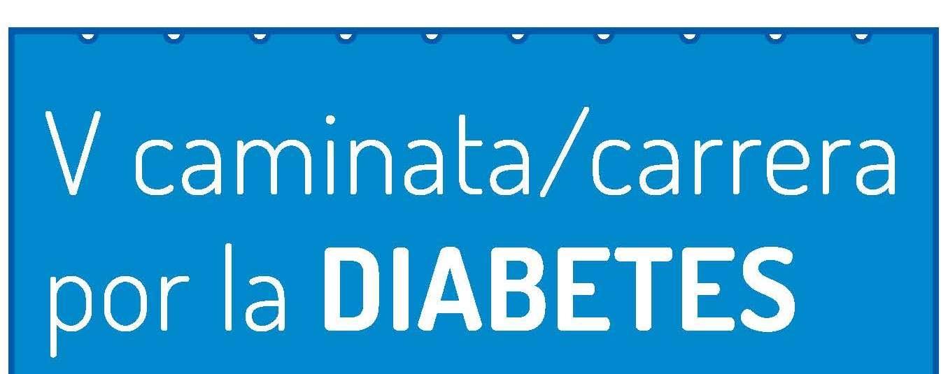 5ª Carrera y marcha corre por la diabetes