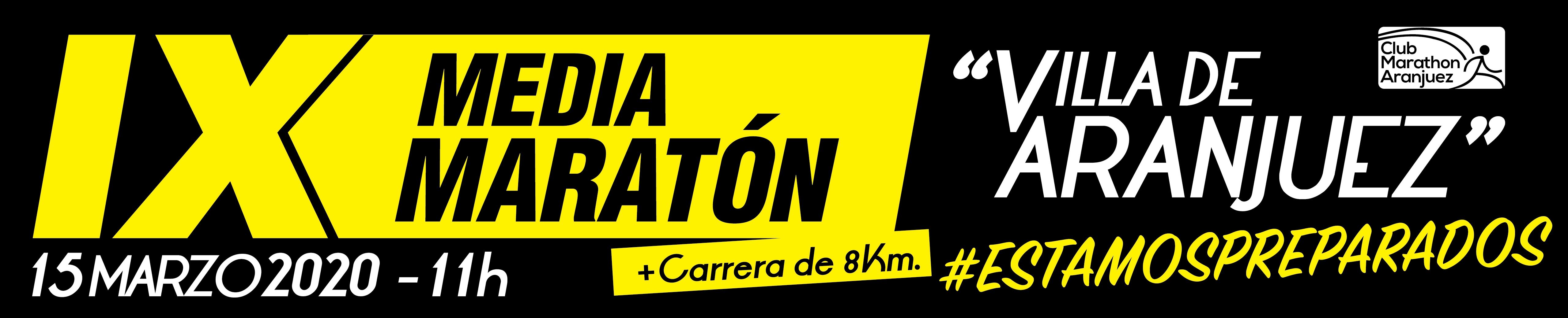 IX Media Maratón Villa de Aranjuez y 8km