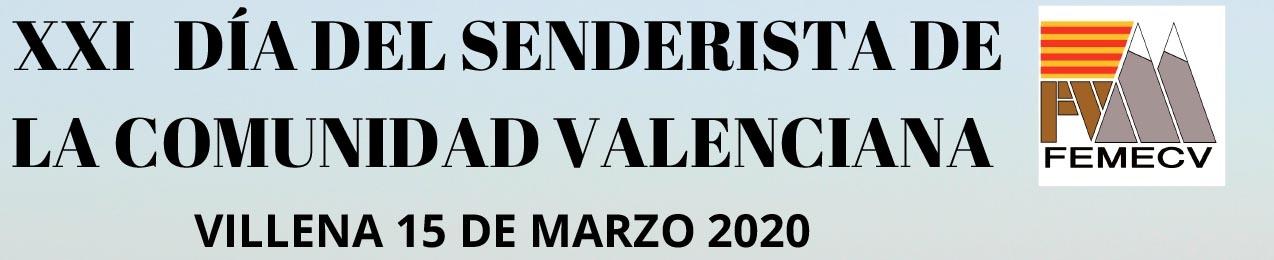¡¡¡PRUEBA APLAZADA!!!  XXI día del Senderista de la Comunidad Valenciana, FEMECV 2020