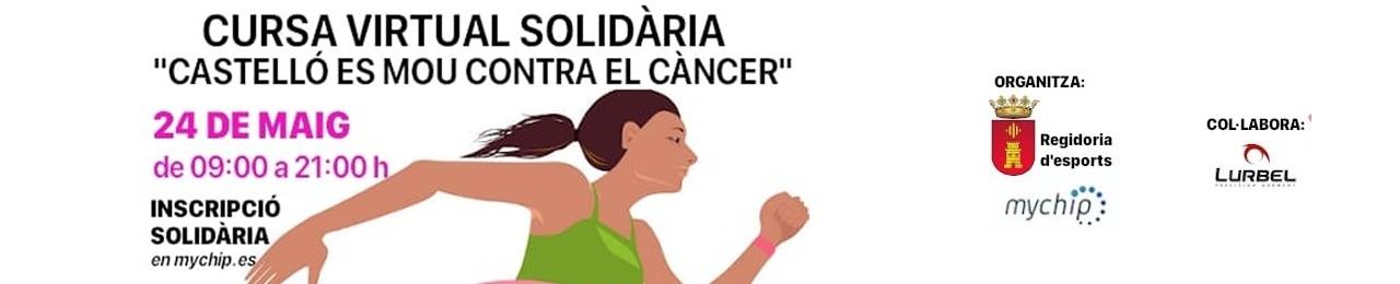Cursa Virtual i Solidaria Castelló es Mou contra el Càncer