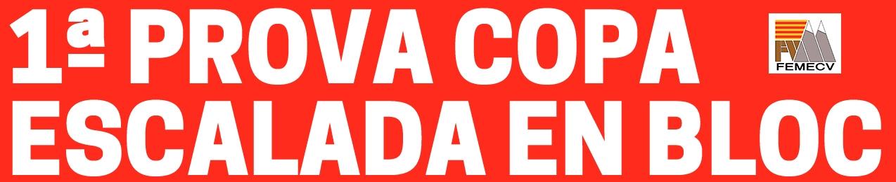 1 Prova Copa Escalada en Bloc, FEMECV 2021