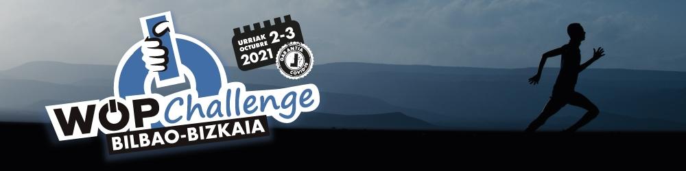 WOP CHALLENGE BILBAO-BIZKAIA 2021