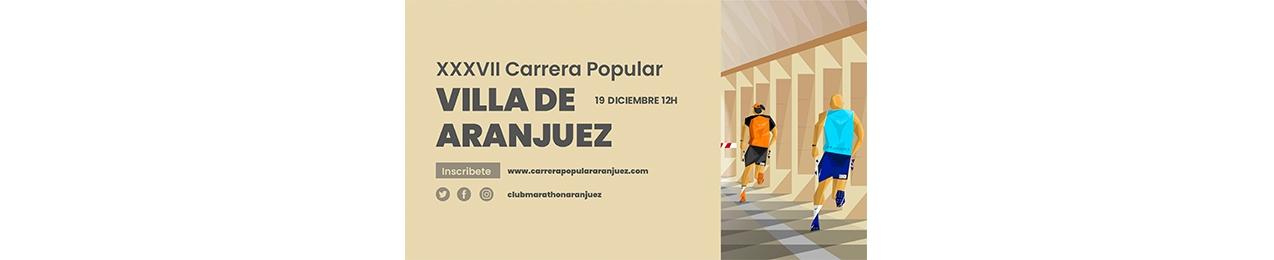XXXVII  Carrera Popular Villa de Aranjuez