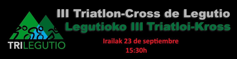 3. Triatlón-Cross Legutioko 3. Triatloi-Krosa