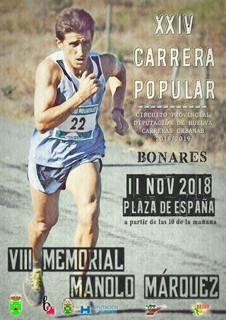 """XXIV CARRERA POPULAR DE BONARES """"VIII MOMORIAL MANOLO MARQUEZ"""""""
