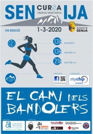 El Camí dels Bandolers, Senija, VIII edició. 13km / 21km