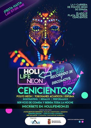 Holi Life Neon Cenicientos 10-08-2019