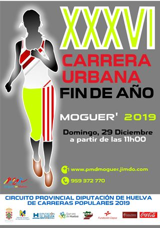 "XXXVI CARRERA URBANA ""FIN DE AÑO"" MOGUER 2019"