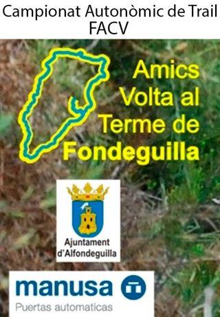 39ena VOLTA AL TERME DE FONDEGUILLA, Campionat Autonómic de Trail, FACV