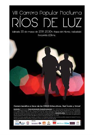 """VIII Carrera Popular  Nocturna """"Rios de Luz"""" Por la Solidaridad"""