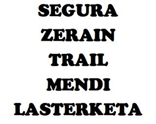 IV SEGURA ZERAIN MENDI LASTERKETA