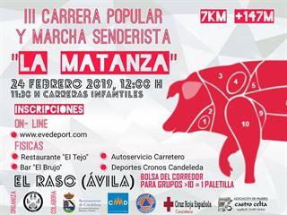 """III CARRERA POPULAR Y MARCHA SENDERISTA """"LA MATANZA"""""""