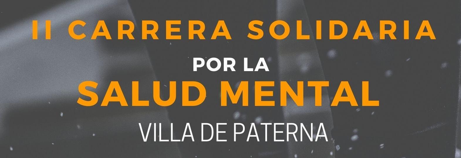 II CARRERA SOLIDARIA POR LA SALUD MENTAL - VILLA DE PATERNA - Virtual