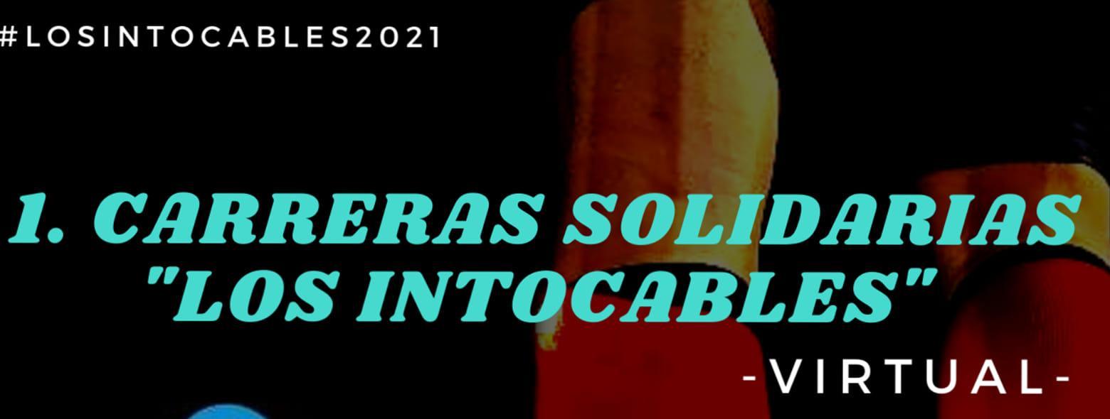 """I Carreras Solidarias """"los intocables"""" Virtual"""